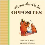 Winnie the Pooh's Opposites book