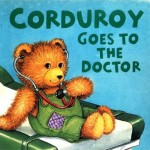 Curduroy Goes to the Dr book